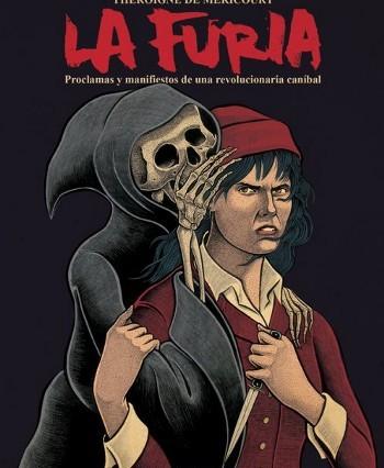Théroigne de Méricourt: La Furia (La Felguera Editores, 2015). Cubierta de Mario Rivière