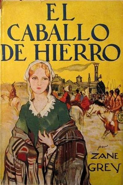Portada de la 1ª edición en castellano de la novela de Zane Grey, 1931.