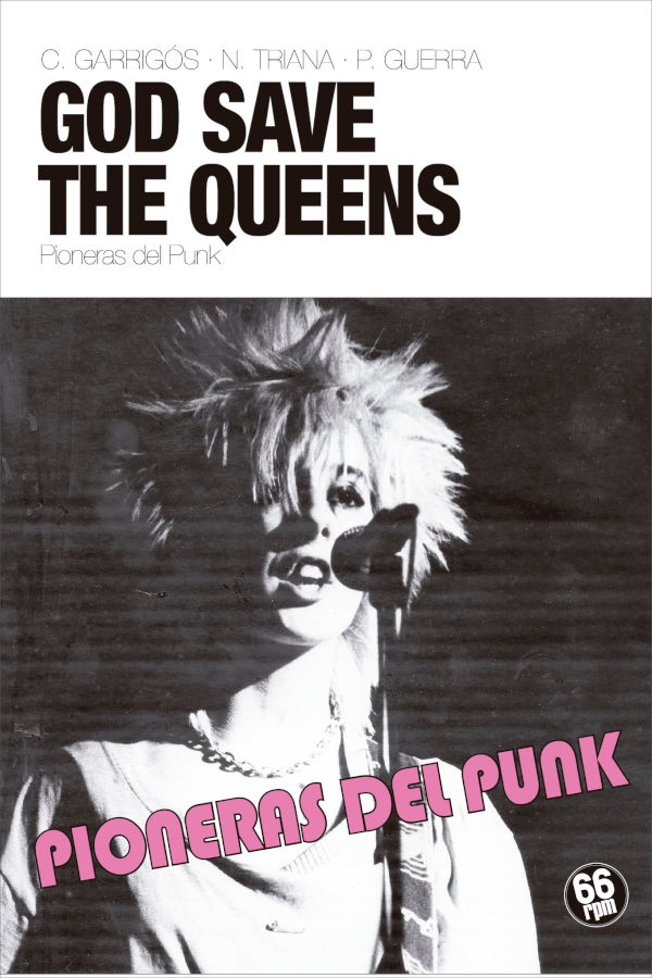 God save the queens. Pioneras del punk (66 rpm edicions, 2019)