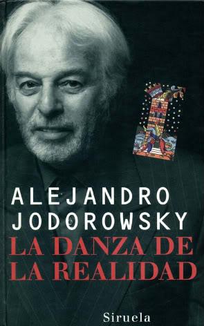 La Danza de la Realidad, autobiografía de Alejandro Jodorowsky