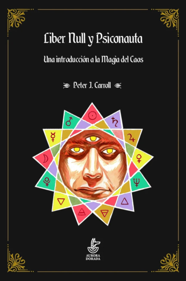 Liber Null y Psiconauta, de Peter J. Carroll
